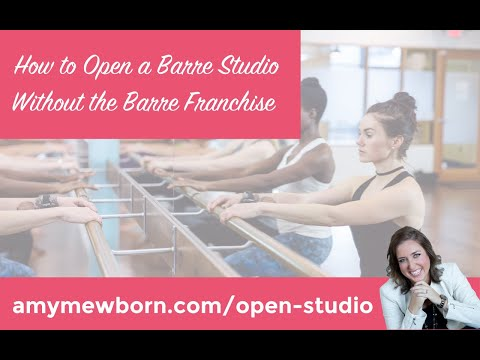 , title : 'How To Open A Barre Studio without a Pure Barre Franchise, a Barre3 Franchise or a Bar Method