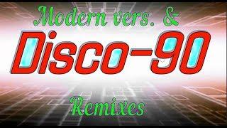 Disco - 90-2 (Modern & Remix vers.)