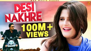New Song # Desi Nakhre || Anjali Raghav & Ramkesh Jiwanpurwala || Mor Music Video Song 2016