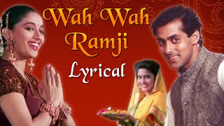 Wah Wah Ramji Full Song With Lyrics | Hum Aapke Hain