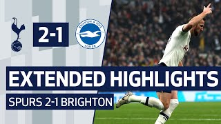 EXTENDED HIGHLIGHTS | SPURS 2-1 BRIGHTON AND HOVE ALBION
