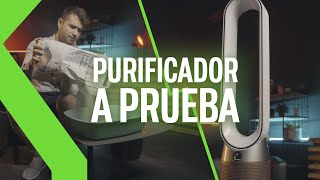 ¿Para qué sirve un purificador? Lo probamos con este Dyson en situaciones reales | RETO XATAKA