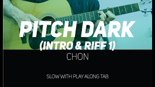 CHON   Pitch Dark Intro & Riff (slow With Play Along Tab)