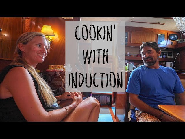 1 YEAR REVIEW - Induction Cooking on a Sailboat -  ELECTRICAL BOAT TECH (3 of 7)