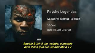 50 Cent - So Disrespectful (Legendado)