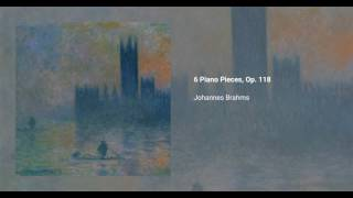 Six Pieces for Piano, Op. 118