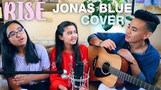 Rise   Jonas Blue Ft. Jack & Jack (Cover)