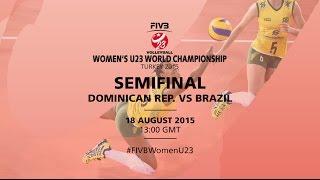 Live: Dominican Republic v Brazil - FIVB Volleyball Women's U23 World Championship Turkey 2015