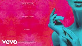 Jake Miller   NERVOUS (Official Audio)