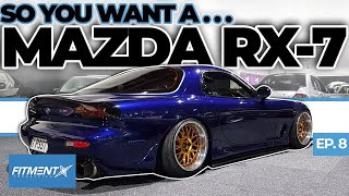 So You Want a Mazda RX-7