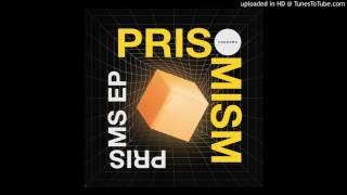 Prismism - Continuity