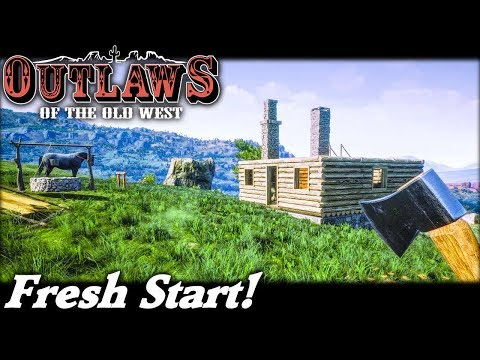 Fresh Start! | Outlaws of the Old West Gameplay | EP 1 | Season 1