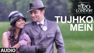 Tujhko Mein Video Song  1920 LONDON   Sharman Joshi, Meera Chopra   Shaarib & Toshi FT. Shaan