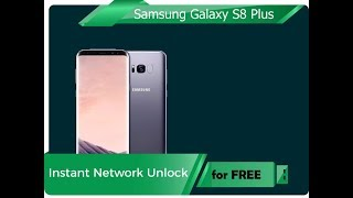 Unlock Samsung Galaxy S8 Plus Boost Mobile for free