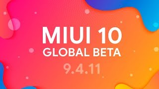 MIUI 10 GLOBAL BETA 9.4.11 - ОБЗОР ПРОШИВКИ | НОВЫЙ GAME TURBO И ДРУГОЕ