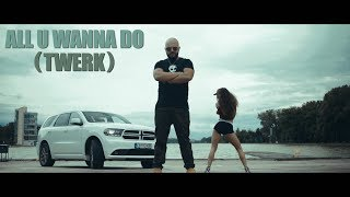 NASIO X RED ONE – ALL U WANNA DO (TWERK) [Official HD Video]