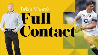 video: Brian Moore's Full Contact podcast: England look very good but must be flawless to defeat the All Blacks