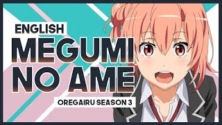 "【mew】""Megumi no Ame"" by Nagi Yanagi ║ Oregairu S3 OP ║ Full ENGLISH Cover & Lyrics"