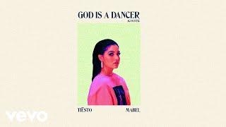 Tiësto, Mabel   God Is A Dancer (Acoustic)