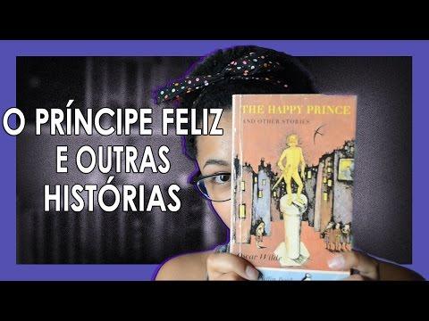 O príncipe feliz e outras histórias | Oscar Wilde