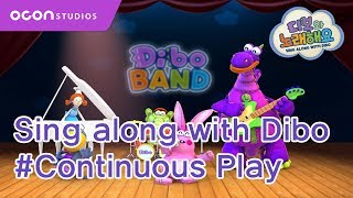 [Sing Along With Dibo] #Continuous Play(ENG DUB)ㅣOCON