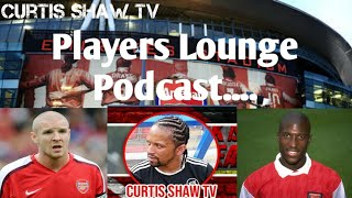 Players Lounge Special Guests Phillipe Senderos & Kevin Campbell