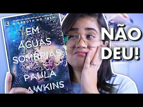 EM ÁGUAS SOMBRIAS, Paula Hawkins | Pronome Interrogativo