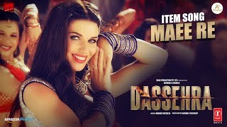 Maee Re Video | Dassehra | Neil Nitin Mukesh, Tina Desai