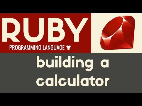 Building a Calculator | Ruby | Tutorial 11