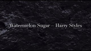 Watermelon Sugar Lyrics [1 Hour Music Loop] ~ Harry Styles