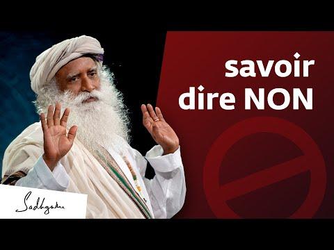 Comment apprendre à dire non ? | Sadhguru Français Comment apprendre à dire non ? | Sadhguru Français