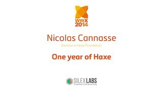 "WWX2014 Nicolas Cannasse : ""One year of Haxe"" part1/4"