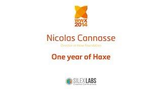 "WWX2014 Nicolas Cannasse : ""One year of Haxe"" part1/4"