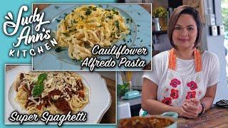 [Judy Ann's Kitchen 11] Ep 3 : Super Spaghetti and Cauliflower Alfredo Pasta