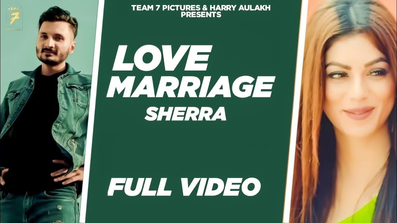 Love Marriage Lyrics by Sherra