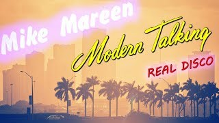 Modern Talking + Mike Mareen = Real Disco Sound