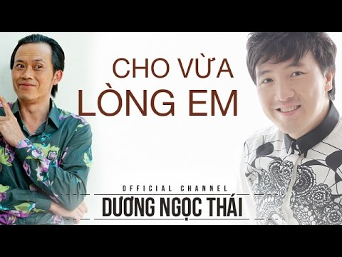 Cho Vừa Lòng Em Hoài Linh, Dương Ngọc Thái, Hà My
