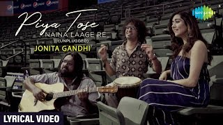 Piya Tose Naina Laage Re Cover | Lyrical |Jonita   - YouTube