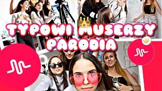 Typowi Muserzy - Parodia 👸🏽 / samosiaa
