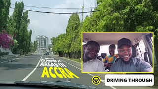 Driving Through Most Expensive Areas in Accra, Ghana