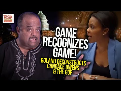 Roland Martin Deconstructs Candace Owens & The GOP's Attempt To Upend The Hearing On White Supremacy
