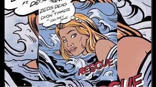 Zeds Dead X Dion Timmer   Rescue Ft. Delaney Jane