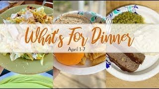 What's for Dinner // April 1-7