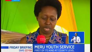 Meru county launches the first youth service of its kind at county level