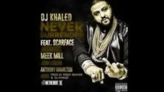 Dj Khaled-Never Surrender Clean/Edited Version