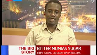 The Big Story: Mumias Sugar placed under receivership
