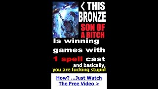This bronze son of a bitch is winning games with 1 spell cast and you are fucking stupid
