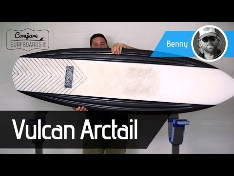 Vulcan Surfboards Arctail Review | Compare Surfboards
