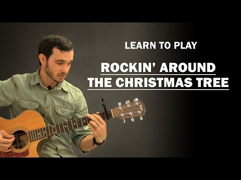 Rockin' Around The Christmas Tree | How To Play | Beginner Guitar Lesson