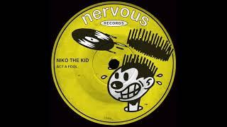 Niko The Kid   Act A Fool (Edit)